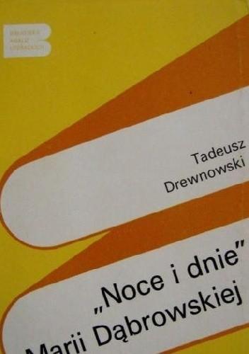 Okładka książki Noce i dnie Marii Dąbrowskiej