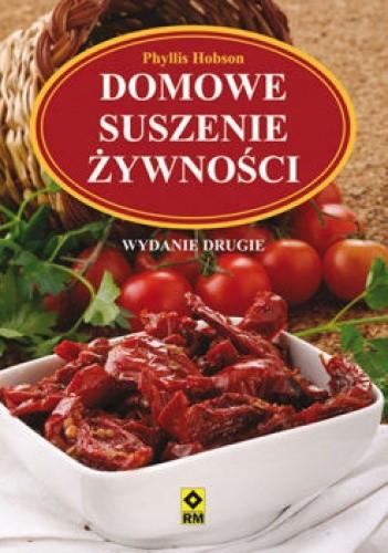 Okładka książki Domowe suszenie żywności