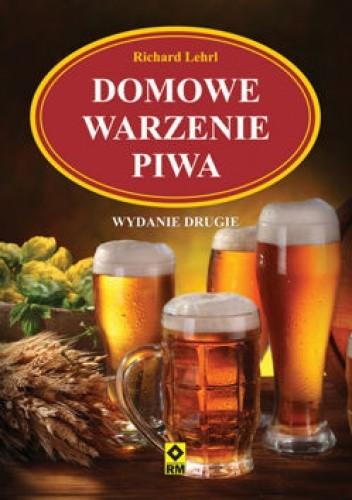 Okładka książki Domowe warzenie piwa