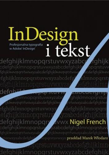 Okładka książki InDesign i tekst. Profesjonalna typografia w Adobe® InDesign®