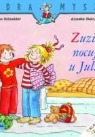 Zuzia nocuje u Julii