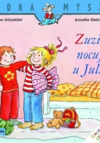 Okładka książki Zuzia nocuje u Julii