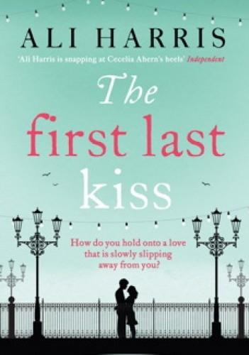 Okładka książki The First Last Kiss