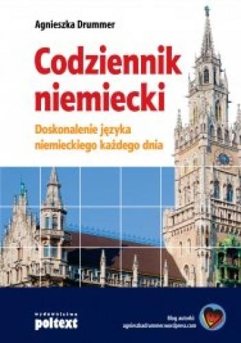 Okładka książki Codziennik niemiecki. Doskonalenie języka niemieckiego każdego dnia