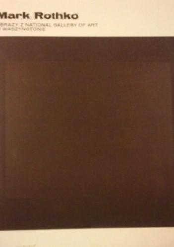 Okładka książki Mark Rothko. Obrazy z National Gallery of Art w Waszygtonie