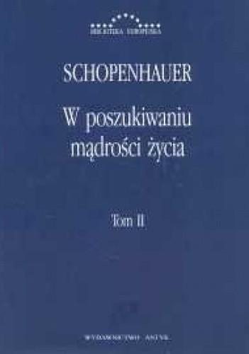 Okładka książki W poszukiwaniu mądrości życia. Tom II