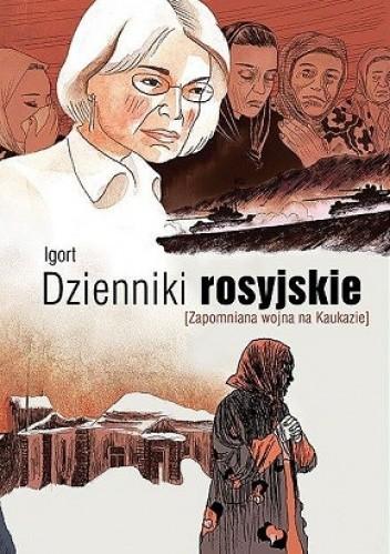 Okładka książki Dzienniki rosyjskie. Zapomniana wojna na Kaukazie