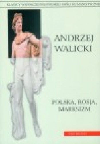 Okładka książki Polska, Rosja, marksizm