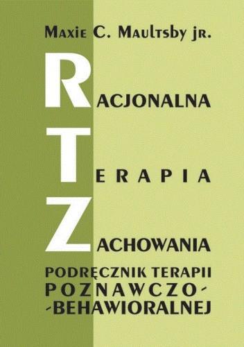 Okładka książki Racjonalna terapia zachowania. Podręcznik terapii poznawczo-behawioralnej