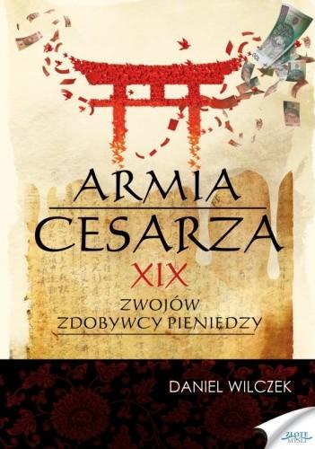 Okładka książki Armia cesarza. XIX zwojów zdobywcy pieniędzy. Obóz Sartorian