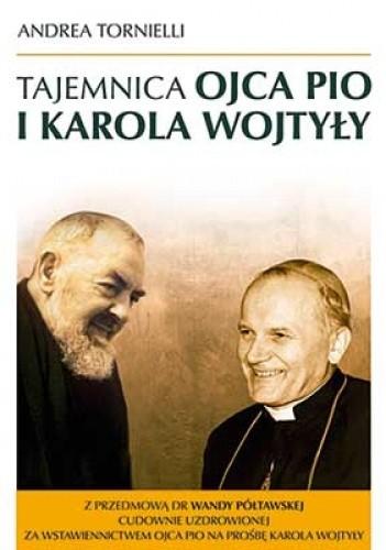 Okładka książki Tajemnica Ojca Pio i Karola Wojtyły