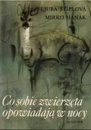 Okładka książki Co sobie zwierzęta opowiadają w nocy