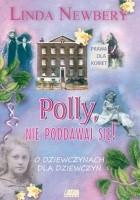 Polly nie poddawaj się!