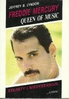 Freddie Mercury - Queen of Music