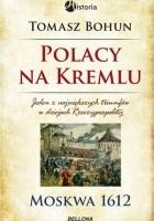 Polacy na Kremlu. Moskwa 1612