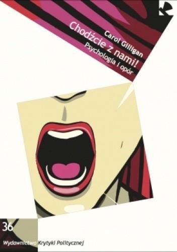 Okładka książki Chodźcie z nami! Psychologia i opór