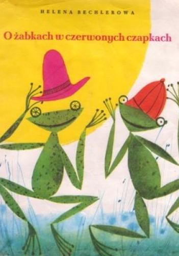 Okładka książki O żabkach w czerwonych czapkach