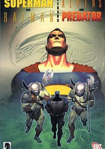 Okładka książki Superman and Batman versus Aliens versus Predator