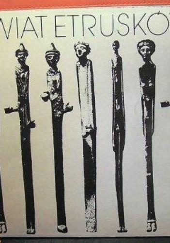 Okładka książki Świat Etrusków. Przewodnik po wystawie