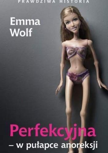 Okładka książki Perfekcyjna w pułapce anoreksji