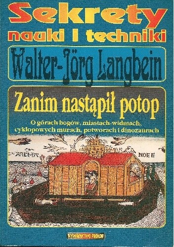Okładka książki Zanim nastąpił potop. O górach bogów, miastach widmach, cyklopowych murach, potworach i dinozaurach