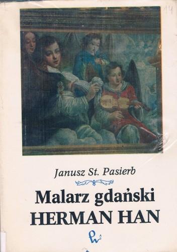 Okładka książki Malarz gdański Herman Han
