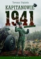 Kapitanowie 1941. Pseudonim Grzmot. Tom 1