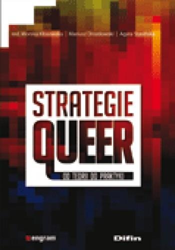 Okładka książki Strategie queer. Od teorii do praktyki.