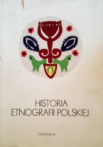 Okładka książki Historia Etnografii Polskiej
