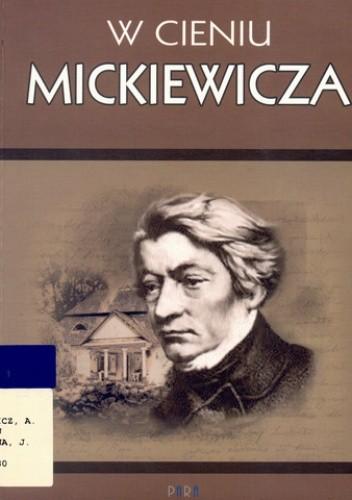 Okładka książki W cieniu Mickiewicza