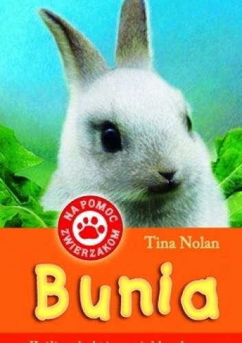 Okładka książki Bunia. Króliczek, który uciekł z domu.