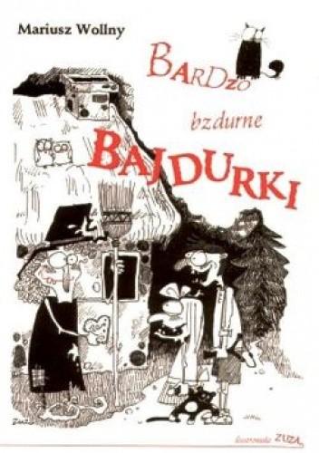 Okładka książki Bardzo bzdurne bajdurki.