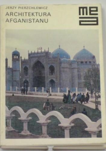 Okładka książki Architektura Afganistanu