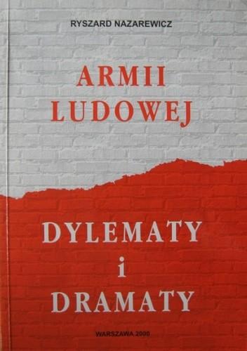 Okładka książki Armii Ludowej dylematy i dramaty