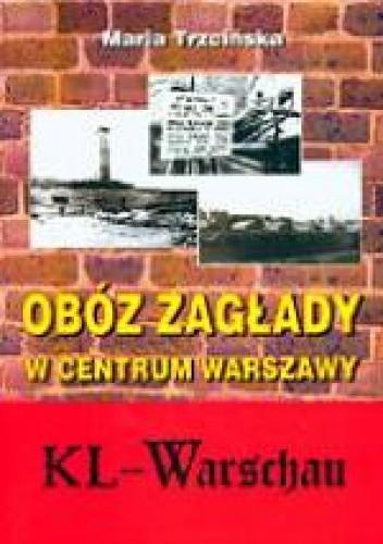 Okładka książki Obóz zagłady w centrum Warszawy - KL Warshau