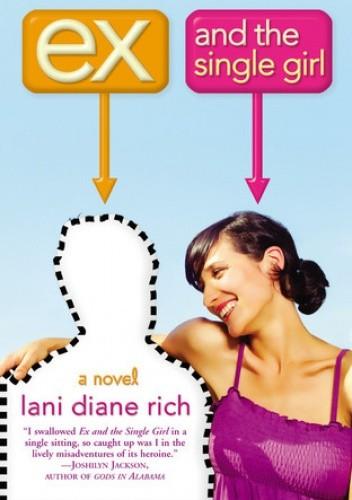 Okładka książki Ex and the Single Girl