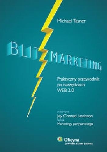 Okładka książki Blitzmarketing. Praktyczny przewodnik po narzędziach WEB 3.0