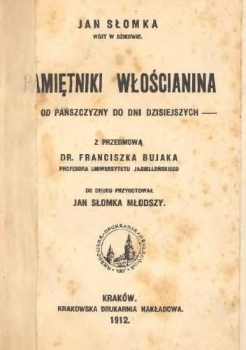 Okładka książki Pamiętniki włościanina. Od pańszczyzny do dni dziesiejszych