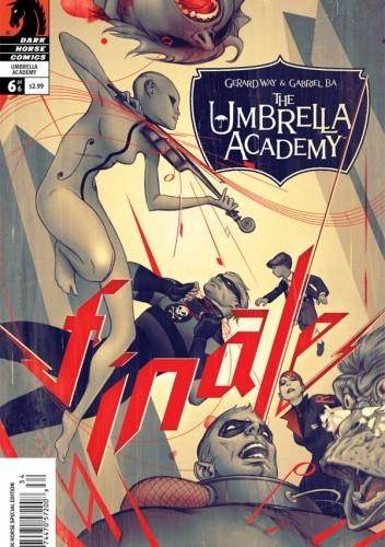 "Okładka książki The Umbrella Academy: Apocalypse Suite #6:""Finale"" Or ""Brothers And Sisters, I Am An Atomic Bomb"""