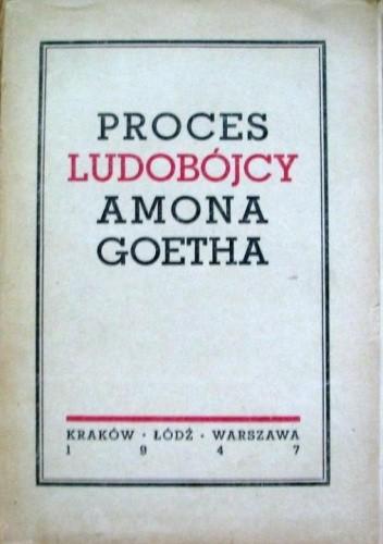 Okładka książki Proces Ludobójcy Amona Goetha