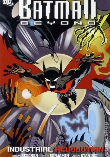 Okładka książki Batman Beyond: Industrial Revolution
