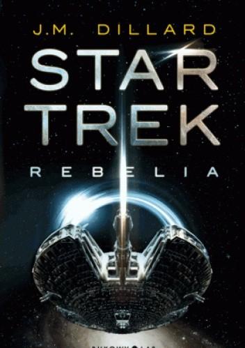 Okładka książki Star Trek. Rebelia