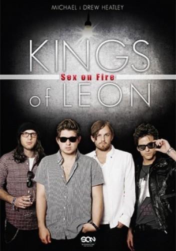 Okładka książki Kings of Leon: Sex on Fire