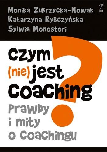 Okładka książki Czym (nie) jest coaching?