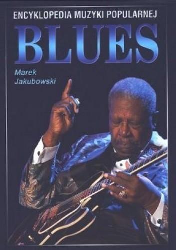 Okładka książki Encyklopedia Muzyki Popularnej. Blues
