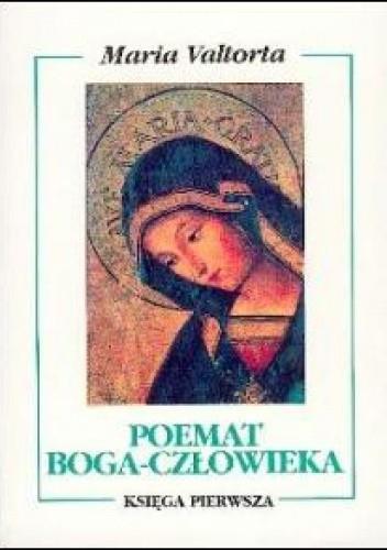 Okładka książki Poemat Boga-Człowieka. Księga pierwsza. Przygotowanie