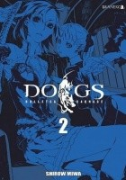 Dogs: Bullets & Carnage tom 2