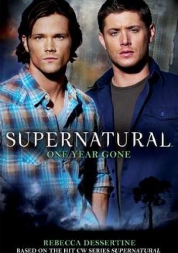 Okładka książki Supernatural: One Year Gone