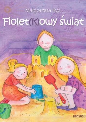 Okładka książki Fiolet(k)owy świat