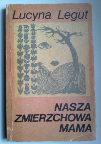 Okładka książki Nasza Zmierzchowa Mama